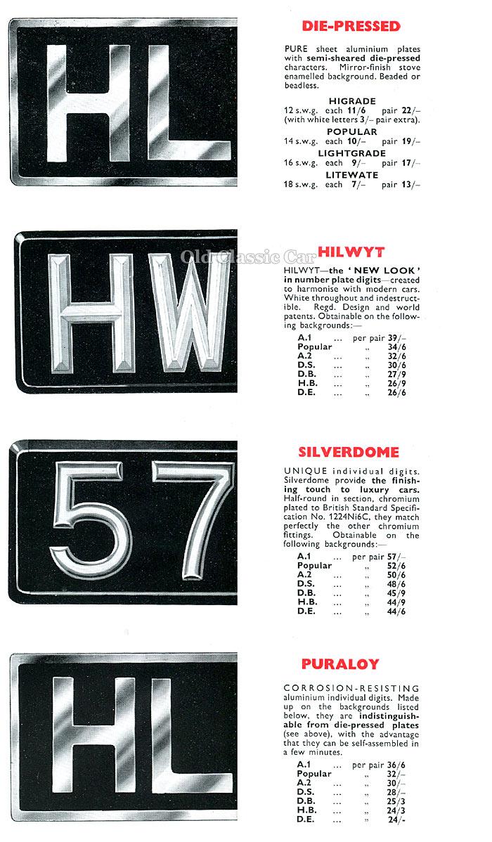 Hills die pressed, Hilwyt, Silverdome and Puraloy number plates
